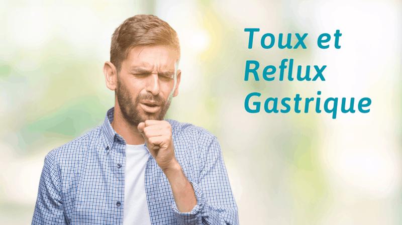 Toux et reflux gastrique
